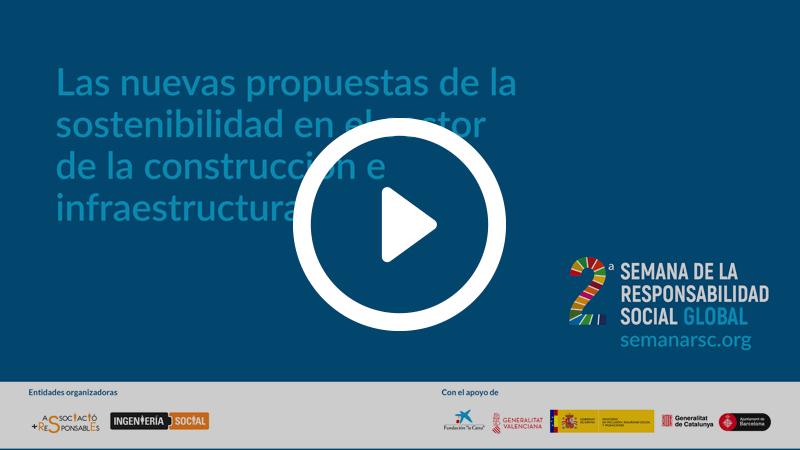 Las nuevas propuestas de la sostenibilidad en el sector de la construcción e infraestructura - Apambu