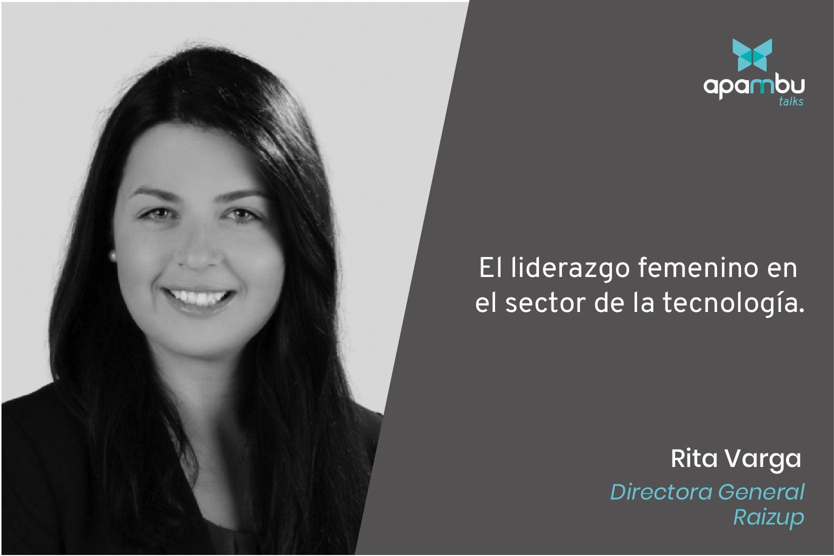 Sin mujeres en la tecnología la brecha entre hombres y mujeres será peor. Rita Varga, CEO de RaizUp