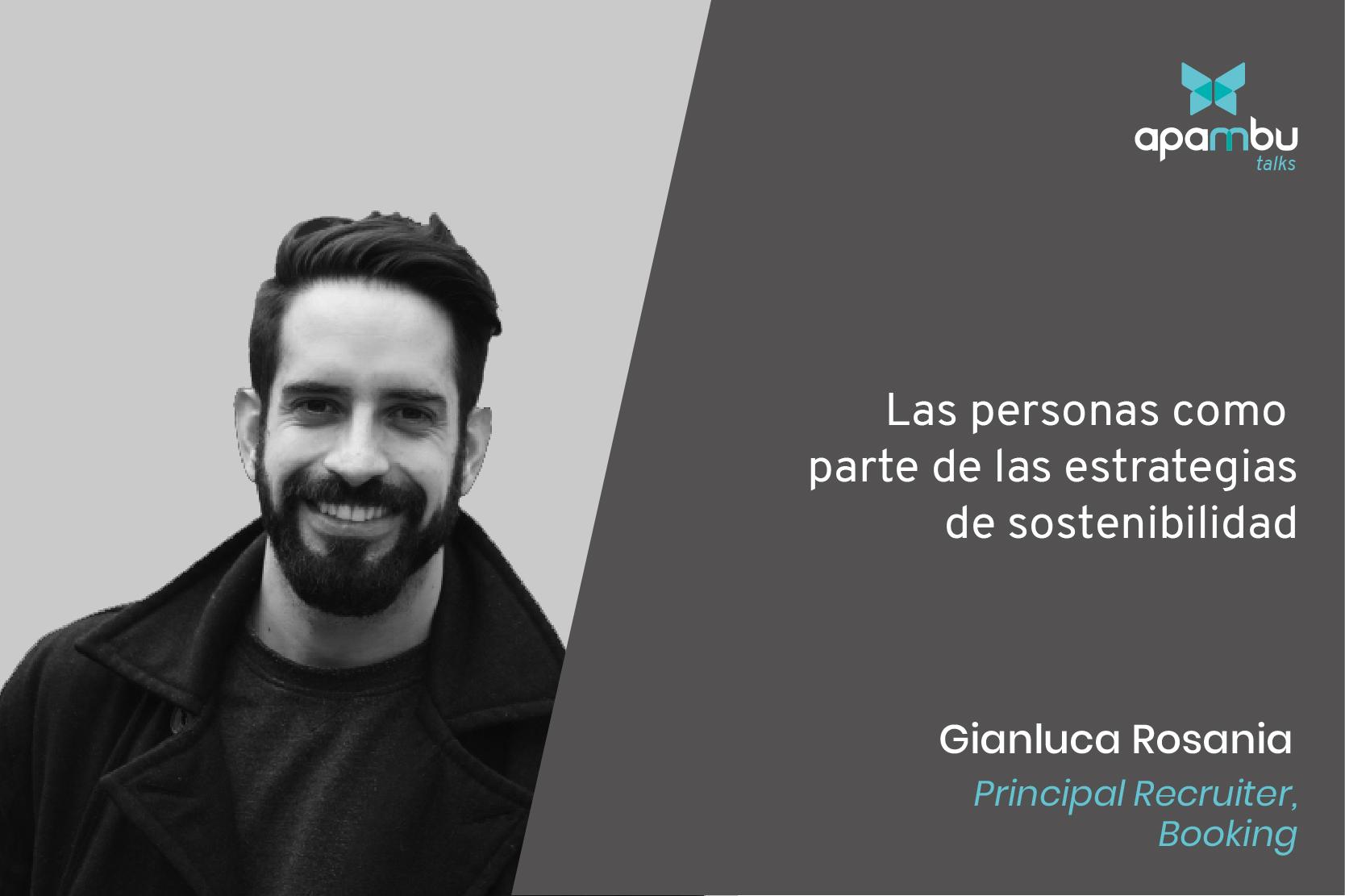 Sostenibilidad y talento contado por Gianluca Rosania